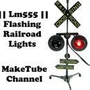 || LM555 || Flashing Railroad Lights