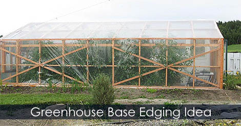 Picture of Step 7: Greenhouse Base Edging Idea and Exterior Finishing Work