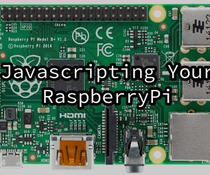 Javascripting Your RaspberryPi