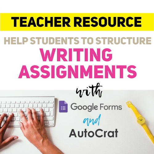 Picture of Structuring Writing Assignments With Google Forms + AutoCrat