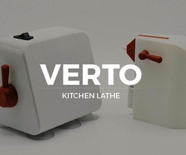 VERTO | Kitchen Lathe