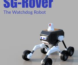 SG-Rover - the Watchdog Robot.