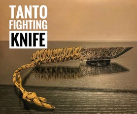 Tanto Fighting Knife Tutorial