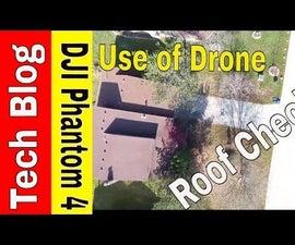 Roof Checker Using a DJI Phantom 4 Drone