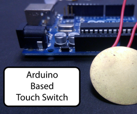 Arduino Based Touch Switch