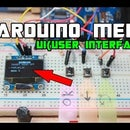 ARDUINO MENU DESIGN With OLED-UI(USER INTERFACE)