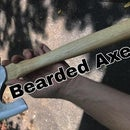 Making a Bearded Axe
