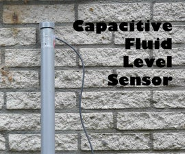 Capacitive Fluid Level Sensor