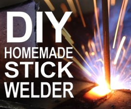 Homemade Stick Welder - From Microwave Parts!