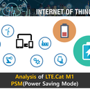Analysis of LTE Cat.M1 PSM(Power Saving Mode)