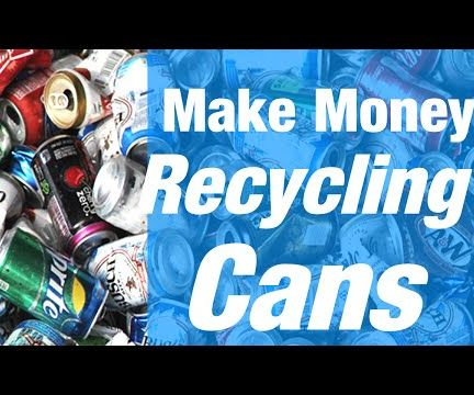 How Much Can I Make Recycling Cans