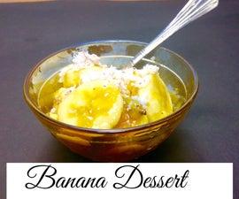 Tasty Banana Dessert