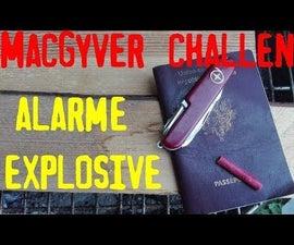 Explosive Intrusion Alarm. the MacGyver Trap.