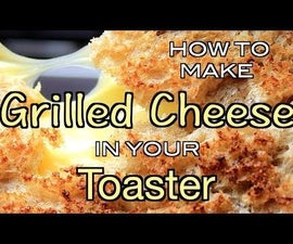 How To Make Grilled Cheese In The Toaster