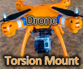 $5 Quadcopter Anti-Vibration, Torsion, Stabilizeation  Mount