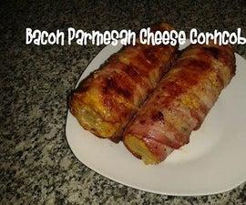 Bacon Parmesan Cheese Corncob Recipe
