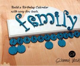 DIY Birthday Calendar with Few Tools!!