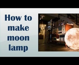 How to Make Moon Lamp