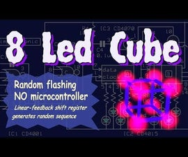 8 LED cube ( NO microcontroller )