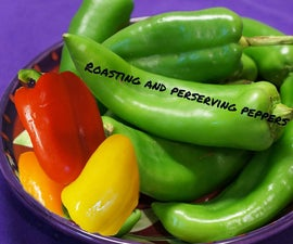 Roasting and Preserving Peppers