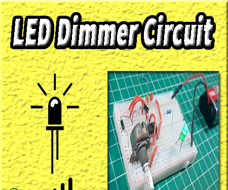 LED Dimmer Circuit | 555 Timer | Electronics Project