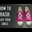 How to Hash lace your shoes