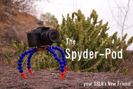 The Spyder-Pod - Your DSLR's New Friend!