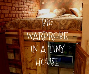 Big Wardrobe in a Tiny House