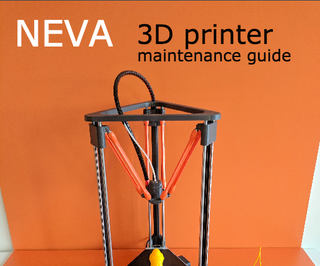 Neva 3D Printer Maintenance V1.0