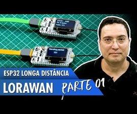ESP32 Long Distance - LoRaWan