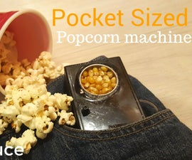 The Pocket Sized Popcorn Machine