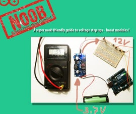 Powering Something That Requires a Higher Voltage Than Your Battery Can Supply: THE 2016 SUPER NOOB FRIENDLY WAY