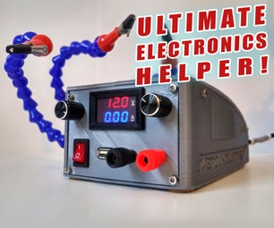 Ultimate Electronics Helper    Variable Bench Top PSU With Helping Hands