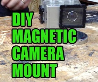 DIY Magnetic Camera Mount