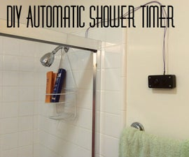 DIY Automatic Shower Timer