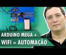 Arduino Mega + WiFi = Automation