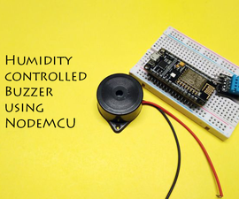 Humidity Controlled Buzzer
