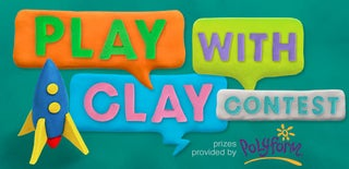 Play With Clay Contest