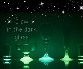 How to make glow in the dark glass