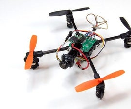 Easy and Relatively cheap RC Mini FPV  Racing Quadcopter