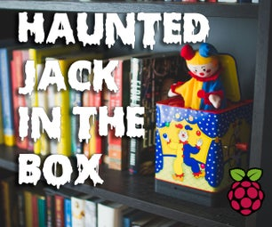 Haunted Jack in the Box