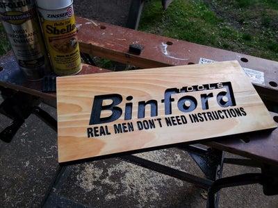 Making a Binford Tools Sign