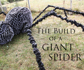 The Build of a Giant Spider