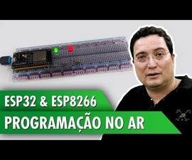ESP32 and ESP8266: Programming in the Air
