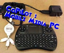 CoPiLot : Mobile Media Center PC