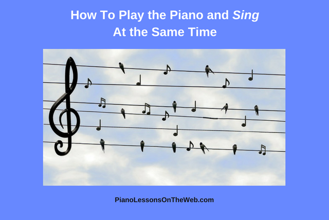 Picture of How to Play the Piano and Sing at the Same Time