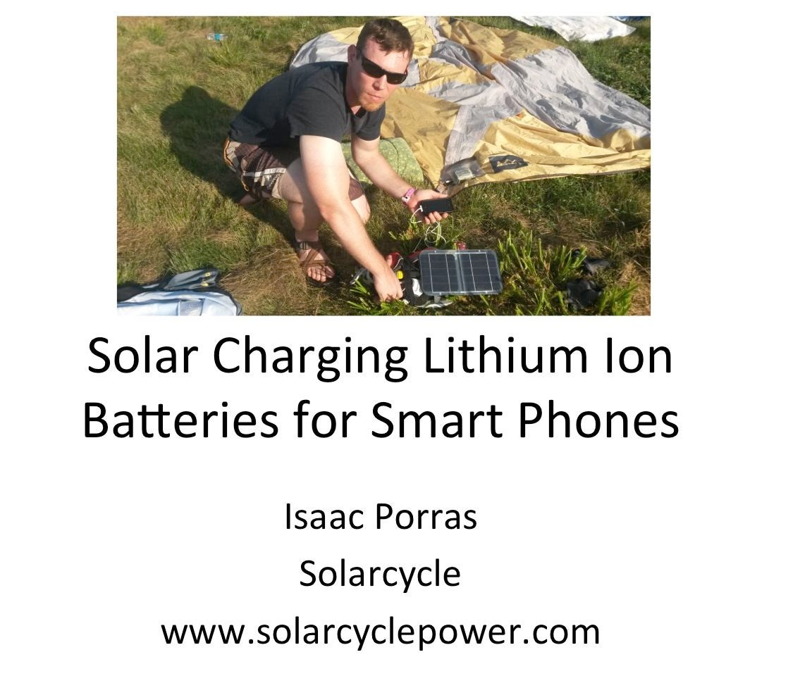 How to Solar Charge Lithium Ion Batteries for Smart Phones: 3 Steps