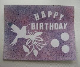 How to Make an Ink-sprayed Birthday Card