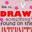 Art: Draw a picture from Internet.