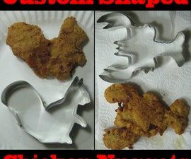Custom Shaped Chicken Nuggets